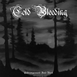 Cold Bleeding - Estrangement and Rest