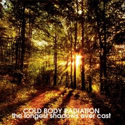 Review for Cold Body Radiation - The Longest Shadows Ever Cast