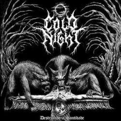 Cold Night - Destruindo a Santidade