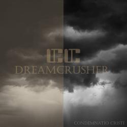 Reviews for Condemnatio Cristi - Dreamcrusher