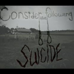 Review for Consider the Following; Suicide - Consider the Following