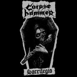 Reviews for Corpsehammer - Sacrilegio