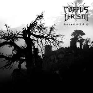 Review for Corpus Christii - Tormented Belief