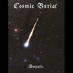 Reviews for Cosmic Burial - Impakt