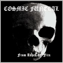 Review for Cosmic Funeral - From Ashes to Fire