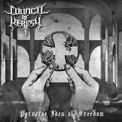 Review for Council of Heresy - Perverse Idea of Freedom