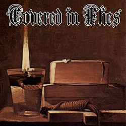 Review for Covered in Flies - Covered in Flies