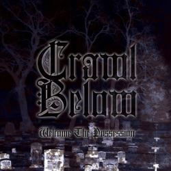Crawl Below - Welcome the Possession
