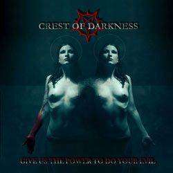 Reviews for Crest of Darkness - Give Us the Power to Do Your Evil