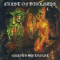 Reviews for Crest of Darkness - Quench My Thirst