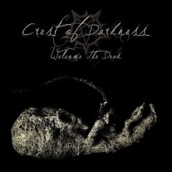 Reviews for Crest of Darkness - Welcome the Dead