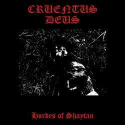 Reviews for Cruentus Deus - Hordes of Shaytan