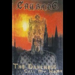 Review for Crusade - The Darkness Call My Name
