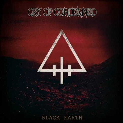 Cry of Condemned - Black Earth
