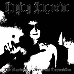 Crying Impostor - The Reasons of Perpetual Depression