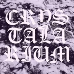 Reviews for Crystalarium - Chrysalis