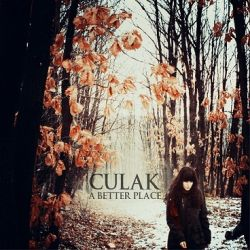 Culak - A Better Place
