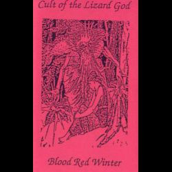 Cult of the Lizard God - Blood Red Winter