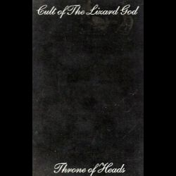 Cult of the Lizard God - Throne of Heads