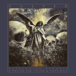 Reviews for Culted - Vespertina Synaxis - A Prayer for Union & Emptiness