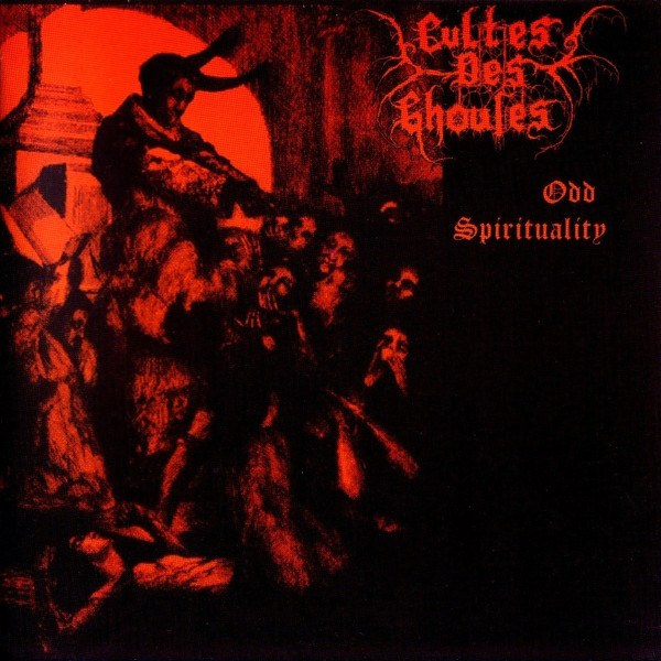 Review for Cultes des Ghoules - Odd Spirituality