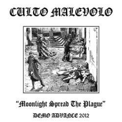 Culto Malévolo - Moonlight Spread the Plague
