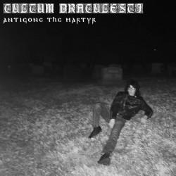 Cultum Draculesti - Antigone the Martyr