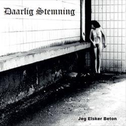 Reviews for Daarlig Stemning - Jeg Elsker Beton