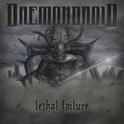 Daemondroid - Lethal Failure