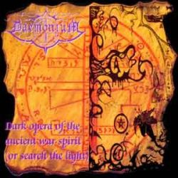 Daemonium (FRA) - Dark Opera of the Ancient War Spirit