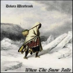 Reviews for Dakota Westbrook - When the Snow Falls
