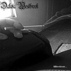 Reviews for Dakota Westbrook - Worthless