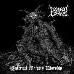 Review for Damned Eternal - Infernal Majesty Worship