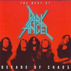 Dark Angel - Decade of Chaos