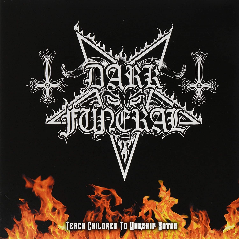 Reviews for Dark Funeral - Teach Children to Worship Satan