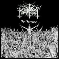 Dark Malediction - Opus Satanae