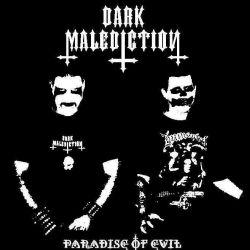 Dark Malediction - Paradise of Evil