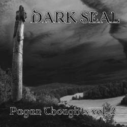 Dark Seal - Pagan Thoughts - Vol. 2