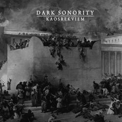 Reviews for Dark Sonority - Kaosrekviem
