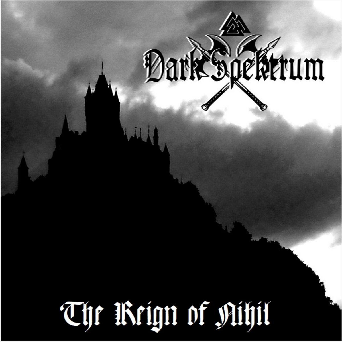 Review for Dark Spektrum - The Reign on Nihil