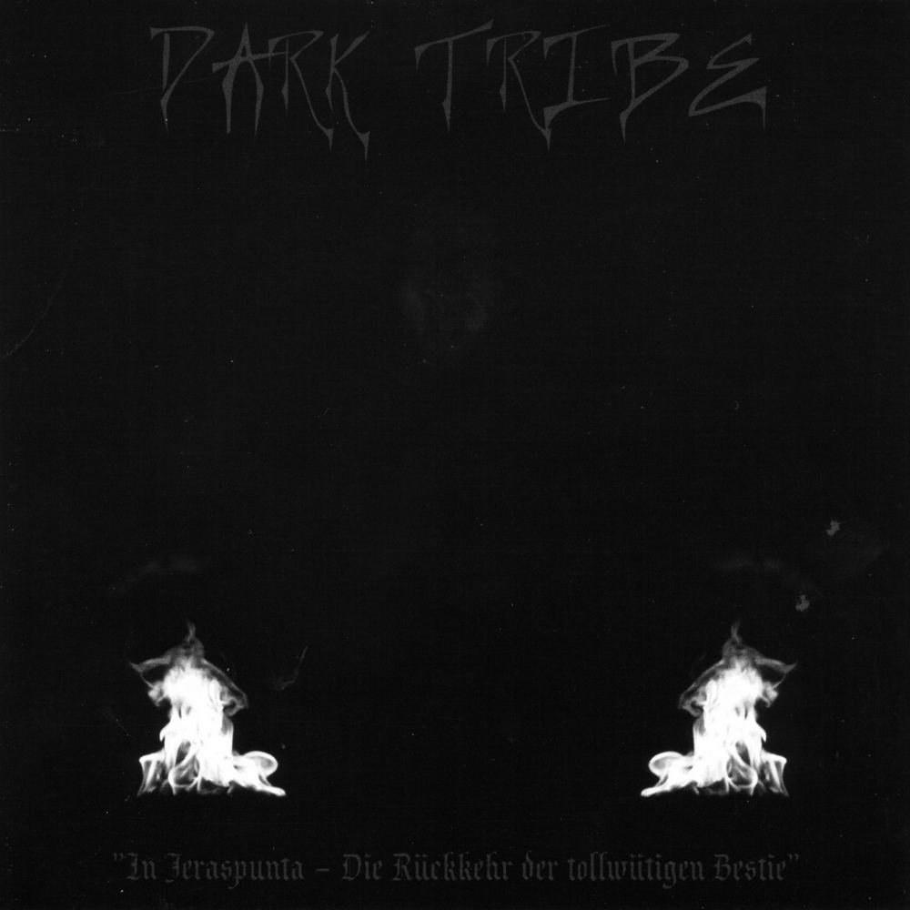 Review for Dark Tribe - In Jeraspunta - Die Rückkehr der Tollwütigen Bestie