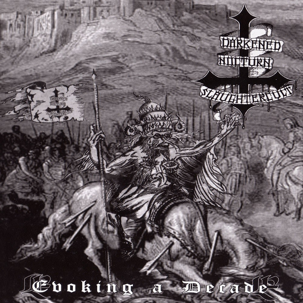 Reviews for Darkened Nocturn Slaughtercult - Evoking a Decade