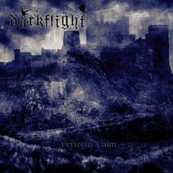 Best Bulgarian Black Metal album: 'Darkflight - Perfectly Calm'