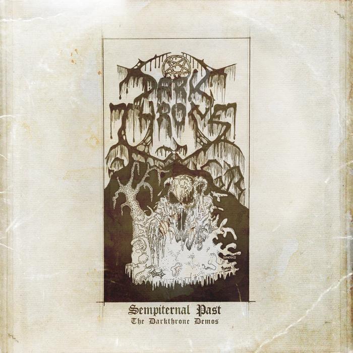 Darkthrone - Sempiternal Past - The Darkthrone Demos
