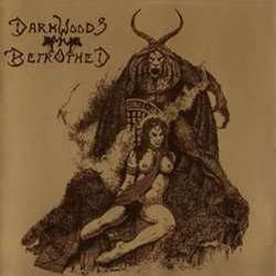 Reviews for Darkwoods My Betrothed - Dark Aureoles Gathering