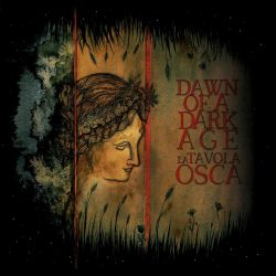Reviews for Dawn of a Dark Age - La Tavola Osca