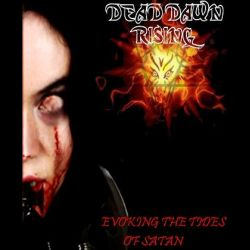 Review for Dead Dawn Rising - Evoking the Tides of Satan
