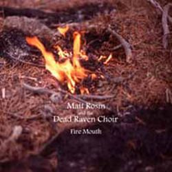 Review for Dead Raven Choir - Fire Mouth