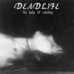 Deadlife - No Help Is Coming