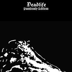 Deadlife - Painlessly Lifeless